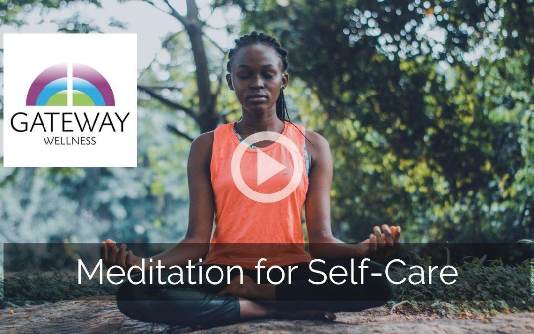 Meditation for Self-Care