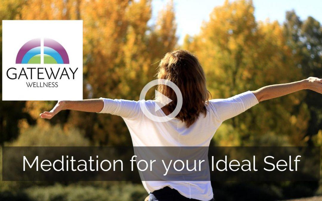 Meditation for Ideal Self