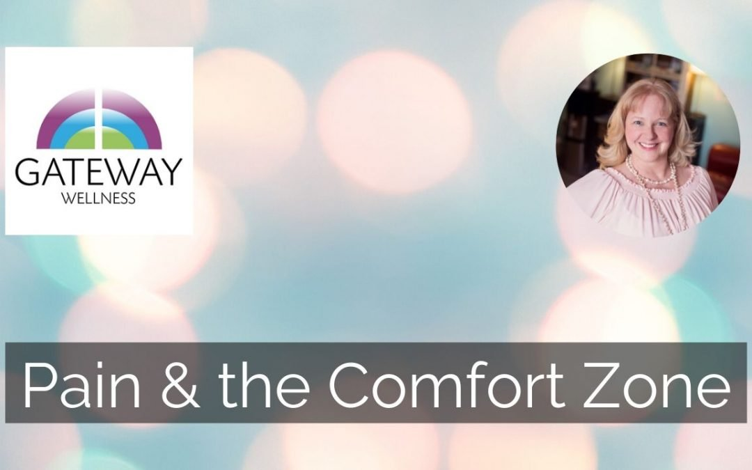 Pain and the Comfort Zone