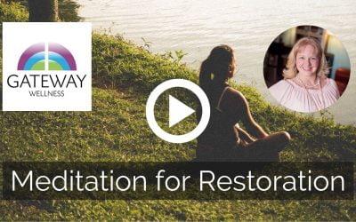 Meditation for Restoration