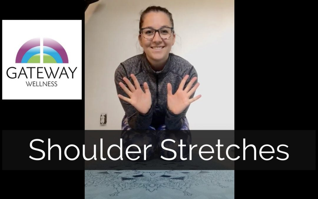 Shoulder Stretches