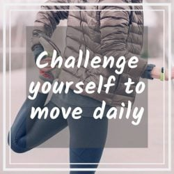 Challenge Yourself to Move Daily